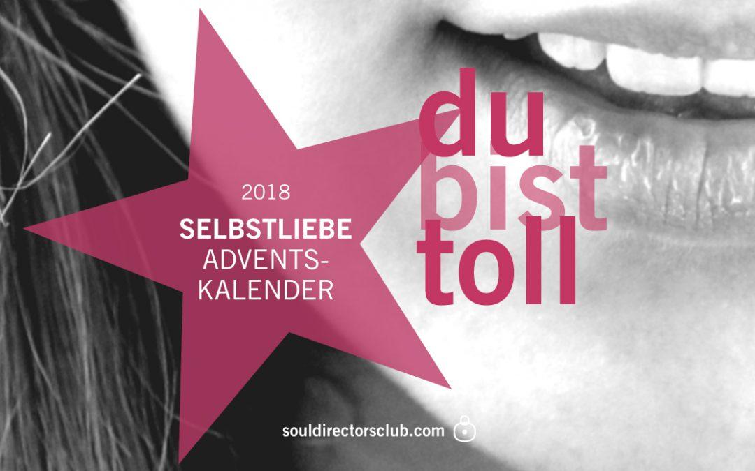 DU BIST TOLL | SELBSTLIEBE Adventskalender