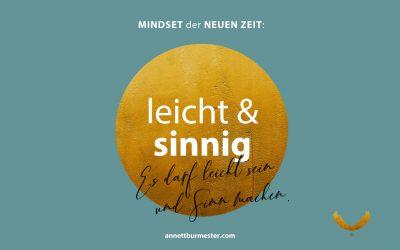 """Mindset der Neuen Zeit """"leicht & sinnig"""""""