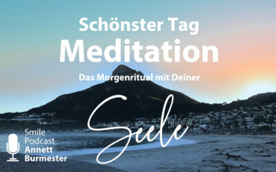 Morgenritual Meditation DEIN SCHÖNSTER TAG