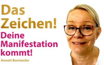 Manifestation ZEICHEN – Die Antwort vom Universum!
